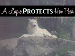 Lupie Protects Her Pack